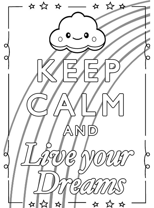 Print keep calm and Live your Dreams kleurplaat