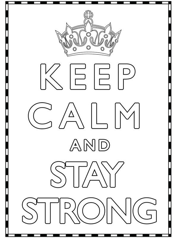 Print keep calm and stay Strong kleurplaat